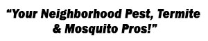 Neighborhood Pest Termite and Mosquito Pros